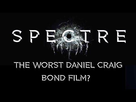 Spectre is the worst of Daniel Craig's Bond films