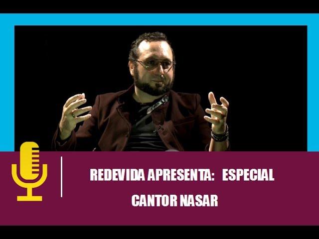 REDEVIDA APRESENTA: Especial Nasar - 28/05/2017