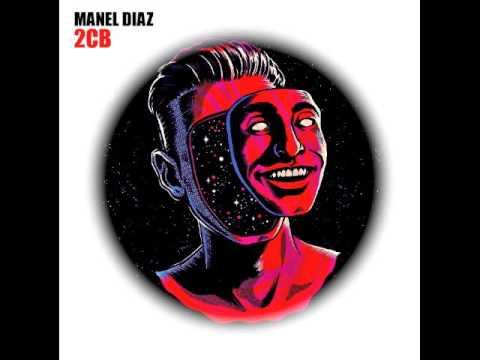 Manel Diaz  2CB original mix FREE DOWNLOAD
