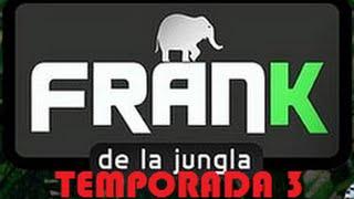 FRANK DE LA JUNGLA (Temp. 3) - Adiós Costa Rica y vuelta a casa