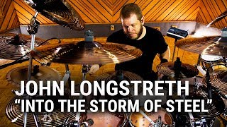 "Meinl Cymbals - John Longstreth - ""Into The Storm Of Steel"""
