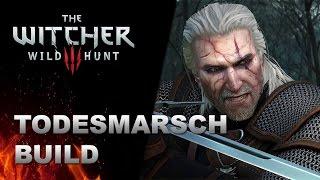 WITCHER 3 Todesmarsch Build