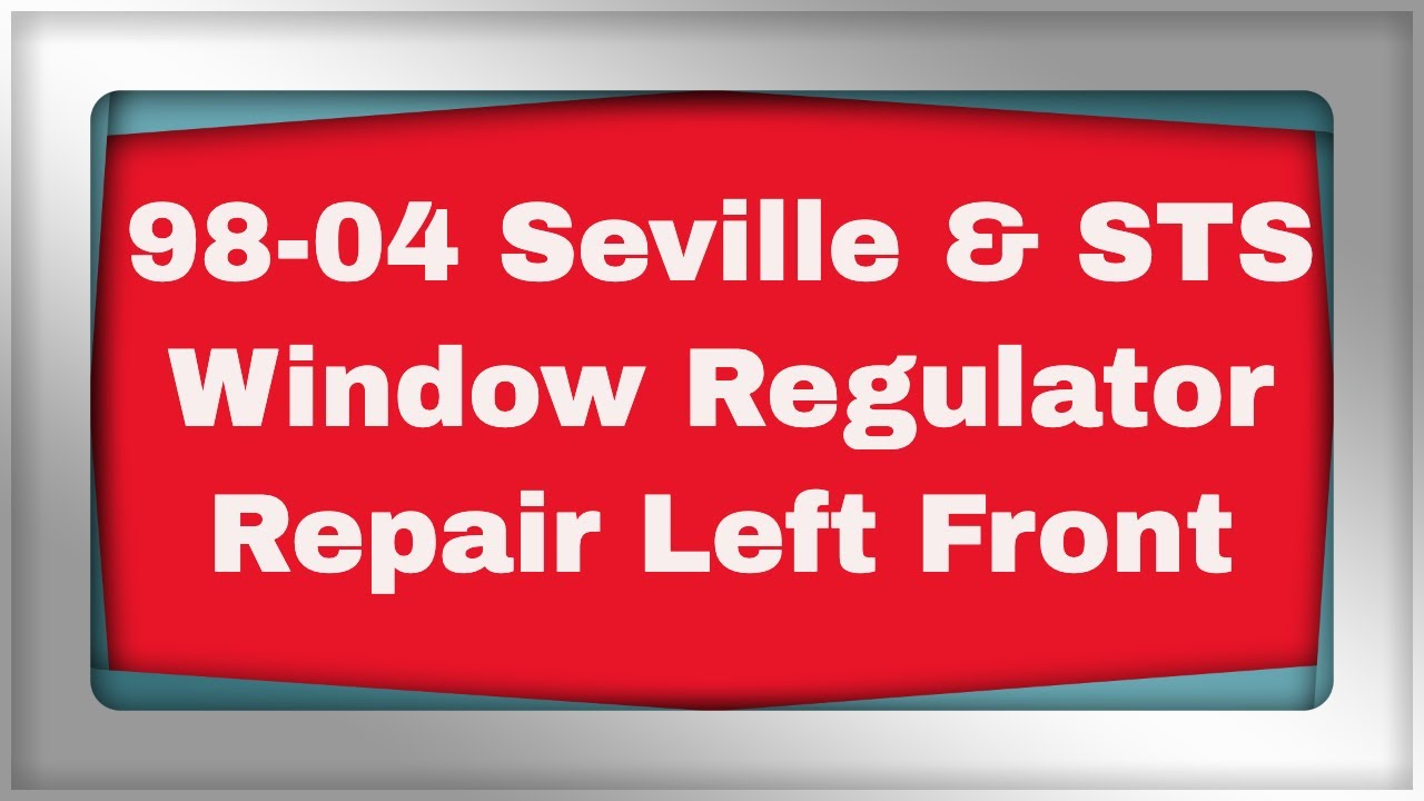 Cadillac Seville Replace Window Regulator Youtube