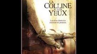 { *LA COLLINE A DES YEUX*