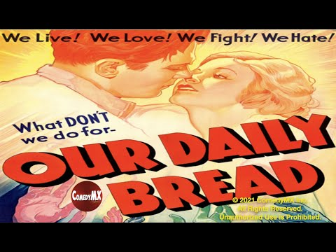 Our Daily Bread | 1934