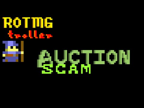 Rotmg Troll - Auction Scam