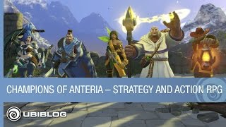 Champions of Anteria - When Strategy and Action RPGs Collide
