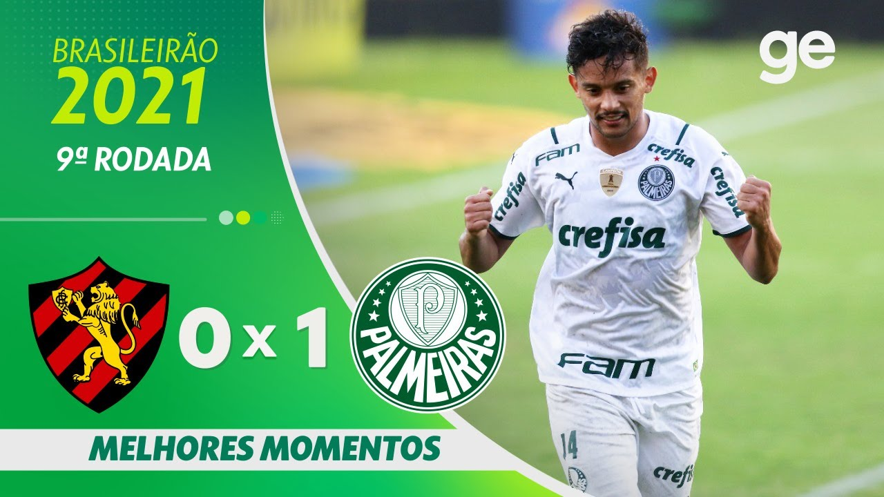 SPORT 0 X 1 PALMEIRAS | MELHORES MOMENTOS | 9ª RODADA BRASILEIRÃO 2021 | ge.globo