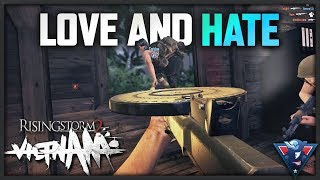 LOVE & HATE | Rising Storm 2: Vietnam - Multiplayer Campaign Gameplay