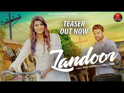 Promotion Trailer I LANDOOR New Haryanvi Song I Sanju Khewriya I Sonika Singh I OP Rai