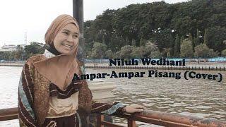 Niluh Wedhani - Ampar-Ampar Pisang (Cover)
