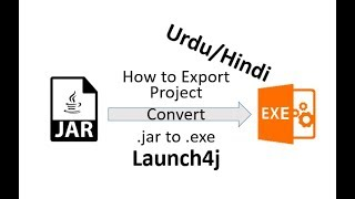 how to make a .jar to .exe in Urdu/Hindi using eclipse and launch4j