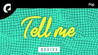 Basixx feat. Cleo Kelley - Tell Me