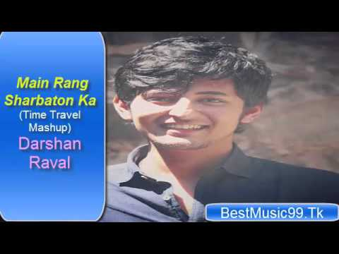 Main Rang Sharbaton Ka (Time Travel Mashup )...