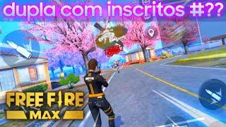 Free Fire MAX - dupla com inscritos #????
