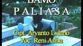 Download Lagu Lagu Banggai Sedih - BAMO PALIASA || Voc. Reni Asiba mp3