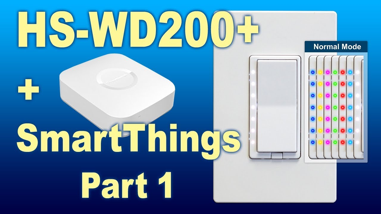 How To Add HS-WD200+ to SmartThings Hub - HomeSeer Knowledge