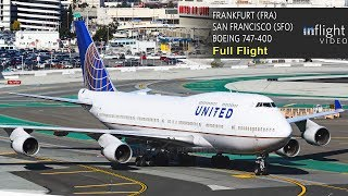 United Airlines Boeing 747-400 Full Flight | Frankfurt to San Francisco | UA927 (with ATC)
