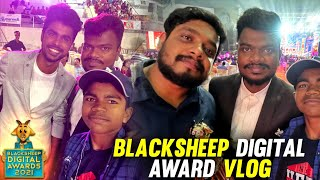 Black Sheep Digital Awards 2021 Vlog | All Tamil Big Youtubers In One Place🥳