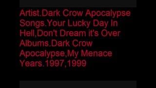 eels/Dark Crow Apocalypse