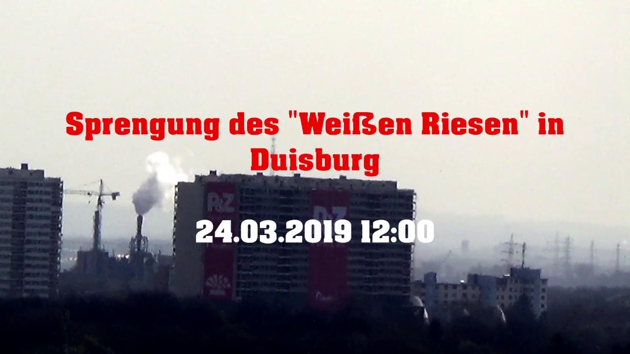 Sprengung Weißer Riese Duisburg