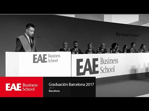 Ceremonia Graduación 2017 Campus Barcelona | EAE Business Sc