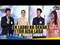Ek Ladki Ko Dekha Toh Aisa Laga Trailer Launch Full Video | Anil Kapoor, Rajkummar Rao, Sonam Kapoor