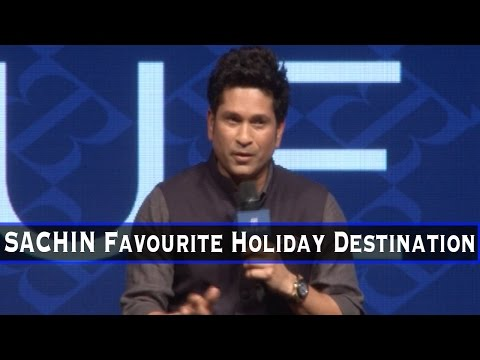 GUESS Sachin Tendulkar's Favourite Holiday Destination!