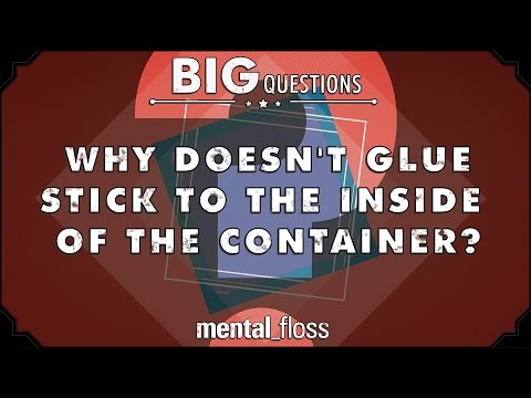 Why doesn't glue stick to the inside of the container? - Big Questions - (Ep. 29)