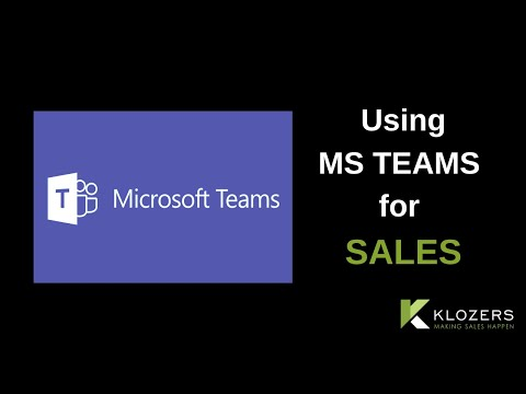 Using MS Teams for Sales