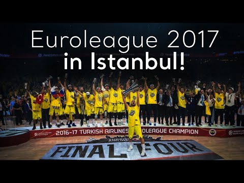 Turkey.Home - Euroleague 2017 in Istanbul!