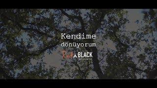 Red 'n Black Acoustic - Kendime Dönüyorum