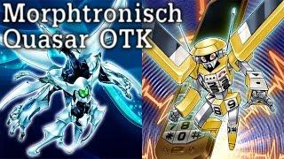 YuGiOh | Morphtronisch Quasar OTK Deck
