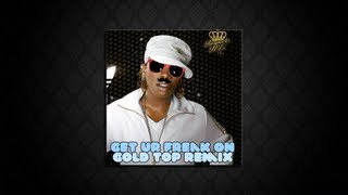 Trap Music - Missy Elliot - Get ur Freak On (Gold Top Remix)