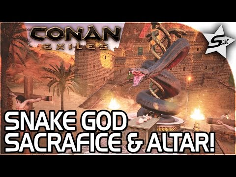 SET, GIANT SNAKE GOD ALTAR & SACRIFICE!! - EXILE BARBARIAN CAMPS!! - Conan: Exiles Gameplay Part 2