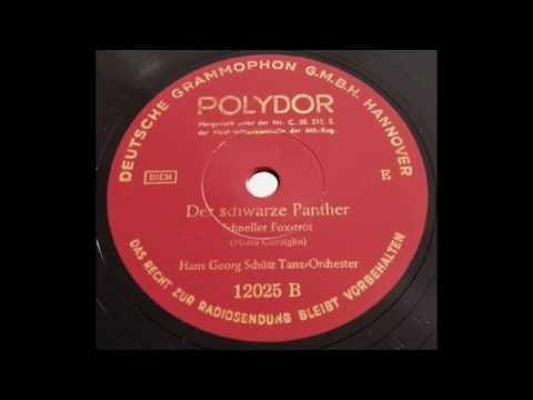 Der schwarze Panther - Hans Georg Schütz - Polydor 1943