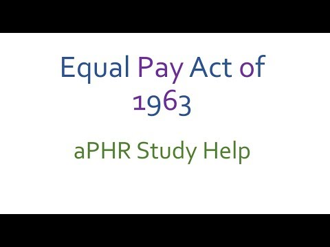 Equal pay act 1963 aPHR study overview