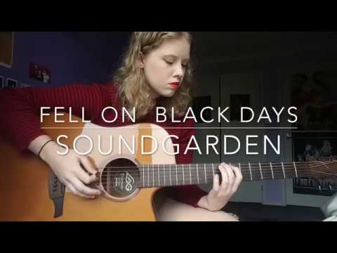 Fell On Black Days  Soundgarden
