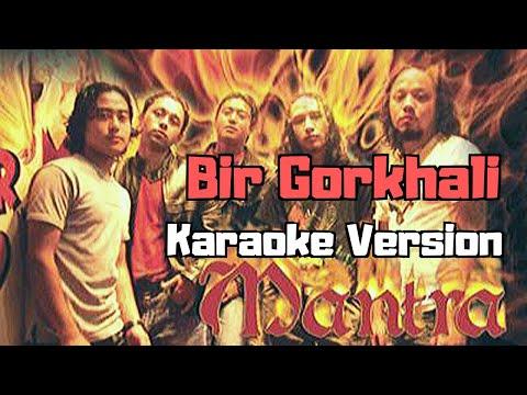Bir Gorkhali - Mantra (Karaoke Version)