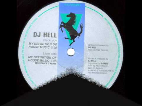 Dj hell my definition of house music resistance d remix for Define house music
