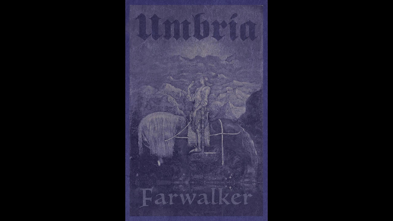 Umbría - Farwalker (2019) (Dungeon Synth, Fantasy Ambient)