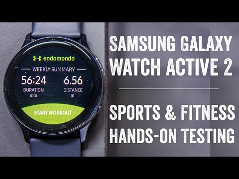Samsung Galaxy Watch Active 2 // Sports & Fitness First Run & Tests