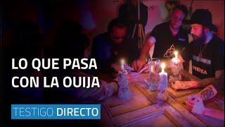 Lo que pasa con la Ouija - Testigo Directo HD