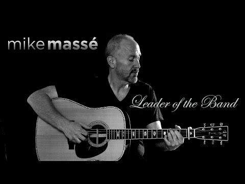 Leader of the Band (Dan Fogelberg cover) - Mike Massé