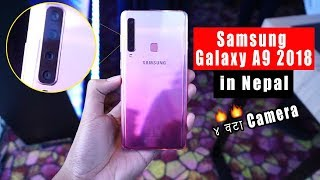 |Nepali| Samsung A9 2018 Specs, Features and Price in Nepal !! Quad Camera's