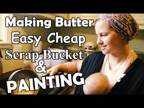 Maintaining The Home/Painting/Butter/ Cheap Scrap Bucket/Family Team!!