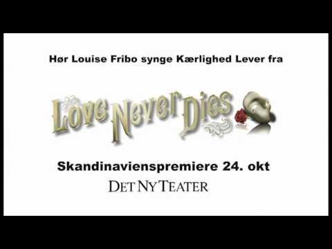 Kærlighed Lever Love Never Dies Det Ny Teater - YouTube