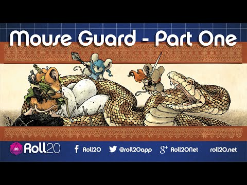 Mouse Guard Ep 1.1 | Roll20 Games Master Series