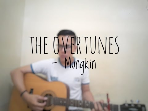 The Overtunes - Mungkin (Cover By Richard Adinata)