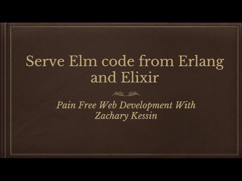 Serve Elm code from Erlang and Elixir